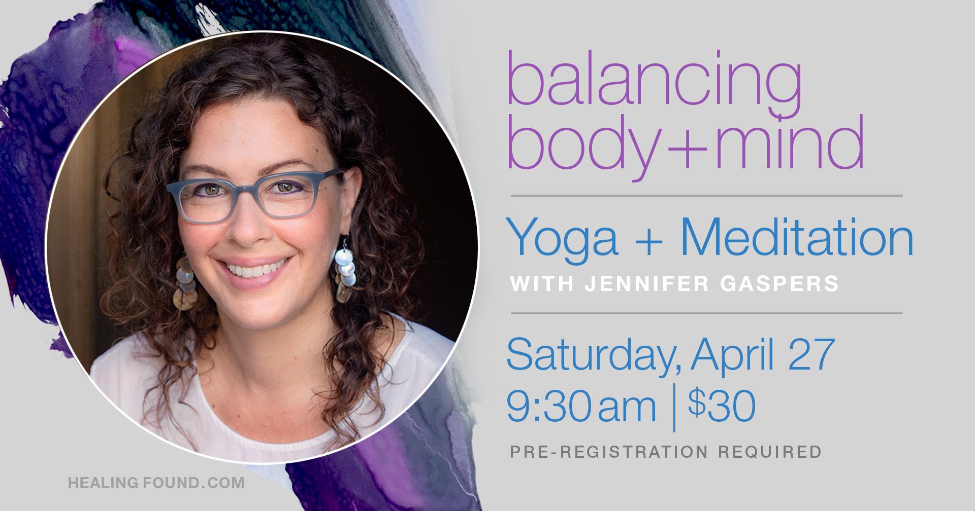 April's Yoga + Meditation Workshop — Jennifer Gaspers