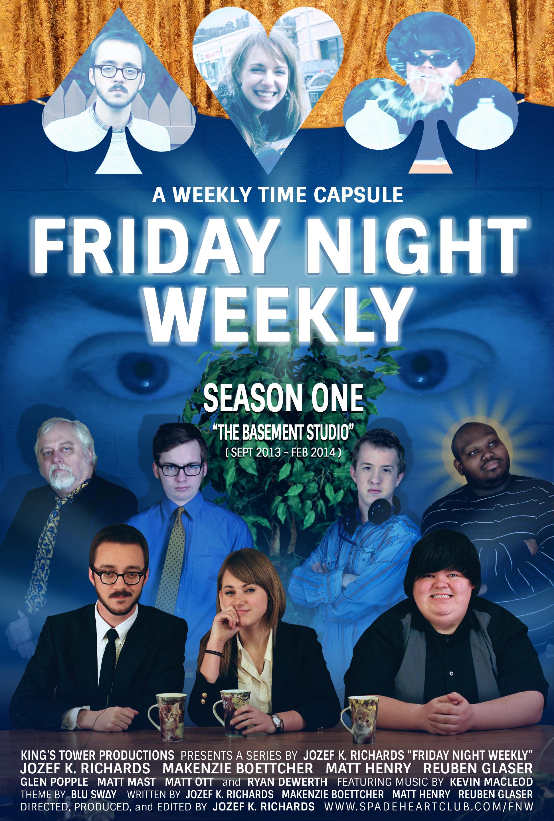 """Friday Night Weekly"""