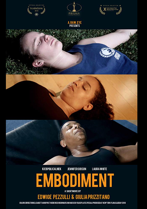 Embodiment  (2018) Short Documentary by Maria Giulia Mancuso Prizzitano and Edwige Pezzulli