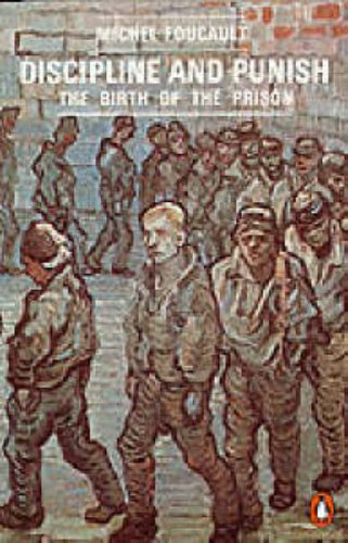 Discipline and Punish: The Birth of the Prison (Penguin Social Sciences): Michel Foucault, Alan Sheridan: 8601404245756: Books