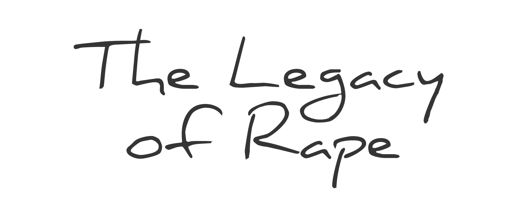 The Legacy of Rape