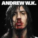 Andrew W.K.<br>I Get Wet