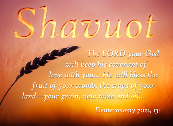Shavuot-The-Lord-Your-God-Will-Keep-His-Covenant-Of-Love-With-You....jpg