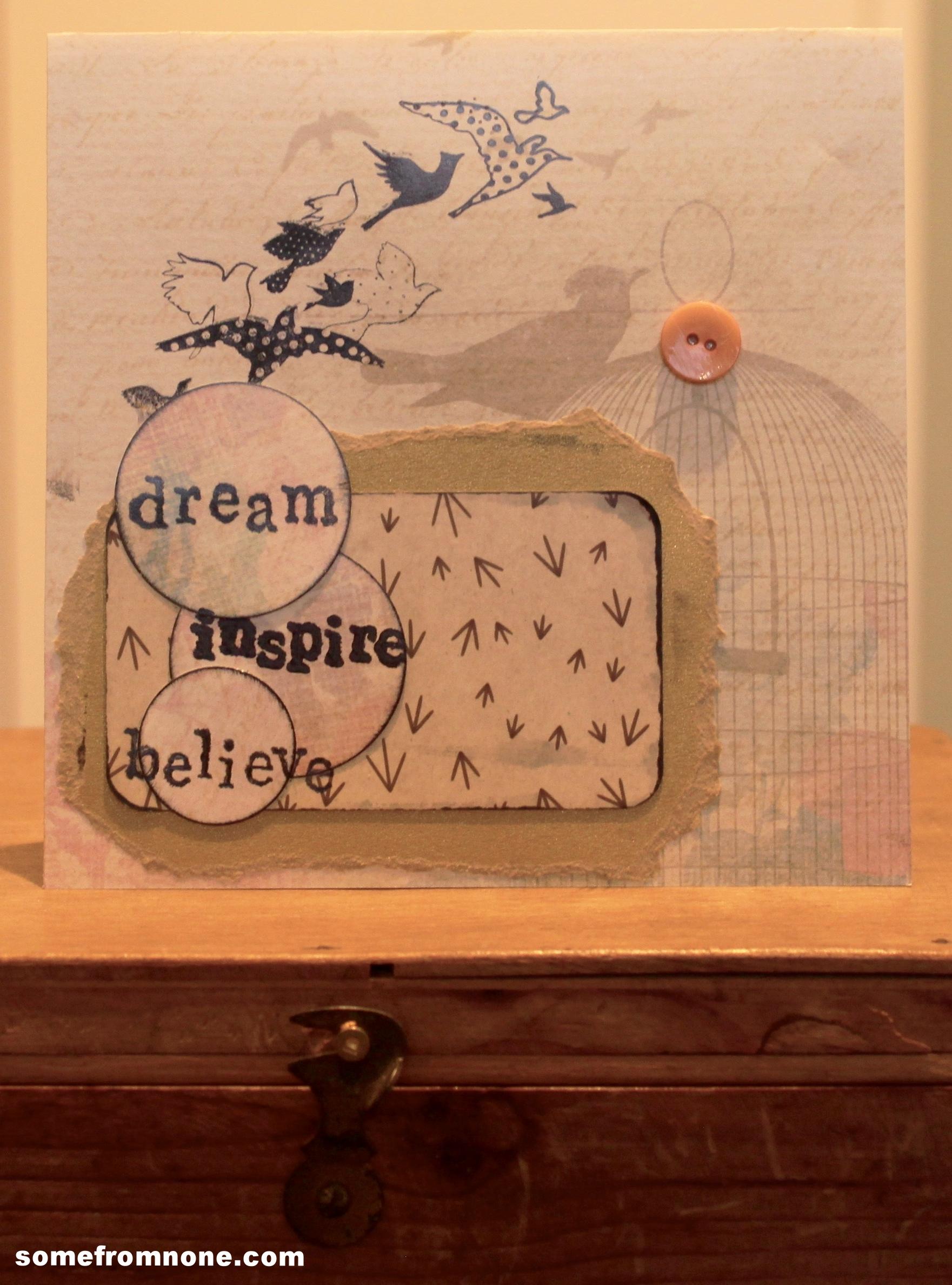 Dream, Inspire, Believe