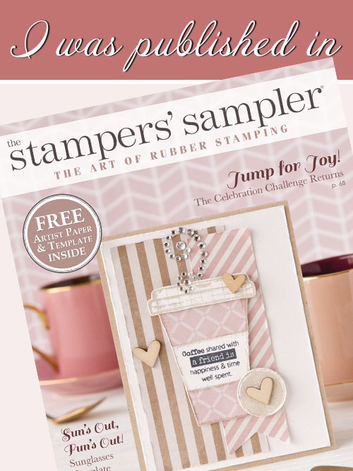 The Stampers' Sampler - April, May, June 2017