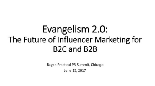 Evangelism 2.0: The Future of Influencer Marketing for B2C and B2B