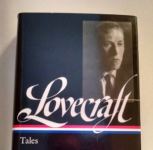 The Library of America's volume of Lovecraft's  Tales  (photo taken by blog author).