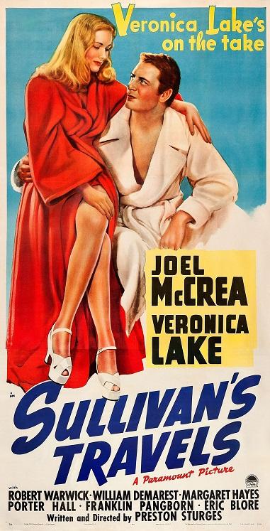 Poster for the film Sullivan's Travels. Image Source:https://jimmyrhall.files.wordpress.com/2013/10/poster-sullivans-travels_04.jpg