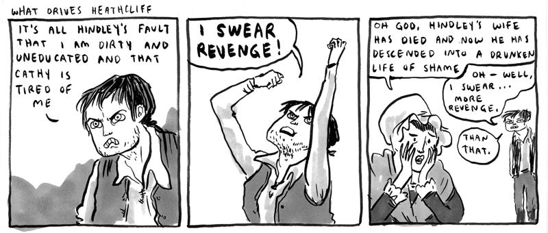 Heathcliff's revenge | photo source:  Hark! A Vagrant