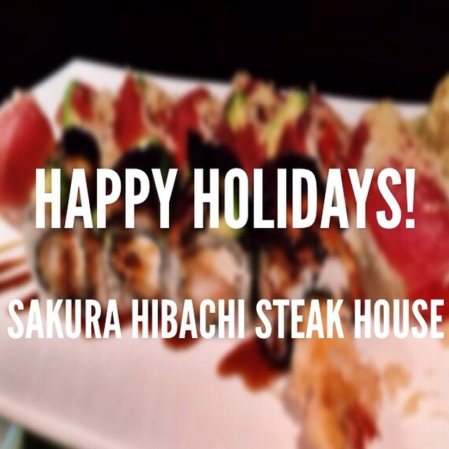 Happy Holidays from our Sakura Family to Yours! Call us at 973-335-8818 to make Reservations and Order To-Go!