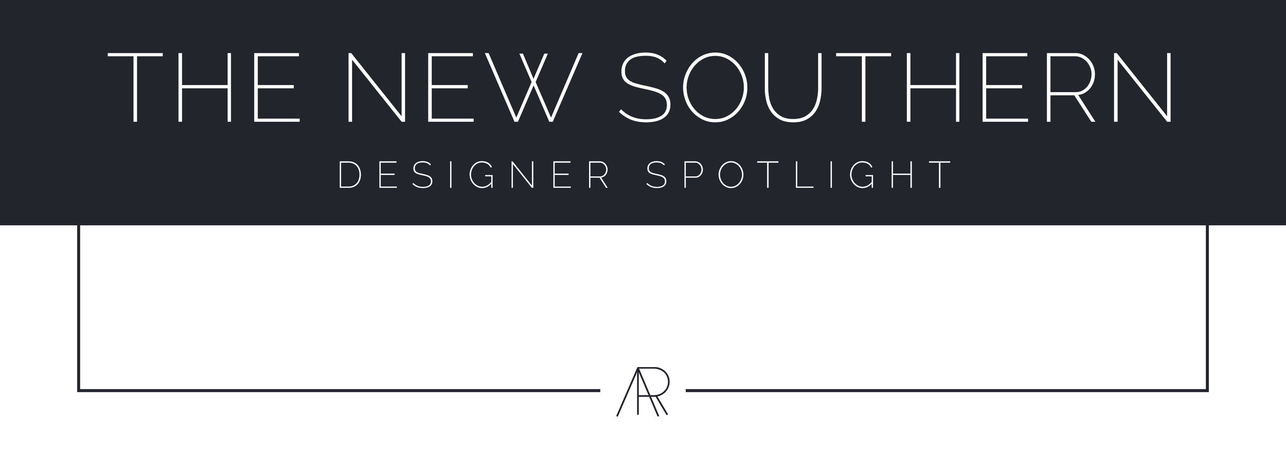 Alyssa Rosenheck's The New Southern Designer Spotlight with Duffy Stone, Interior Design Studio of Austin, TX