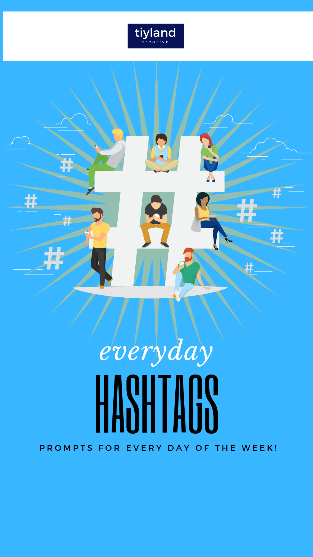 Everyday Hashtags! - Over 50 prompts for posting everyday of the week! This is the book you need to keep in your arsenal for blog post writing, social media writing even pitching content!