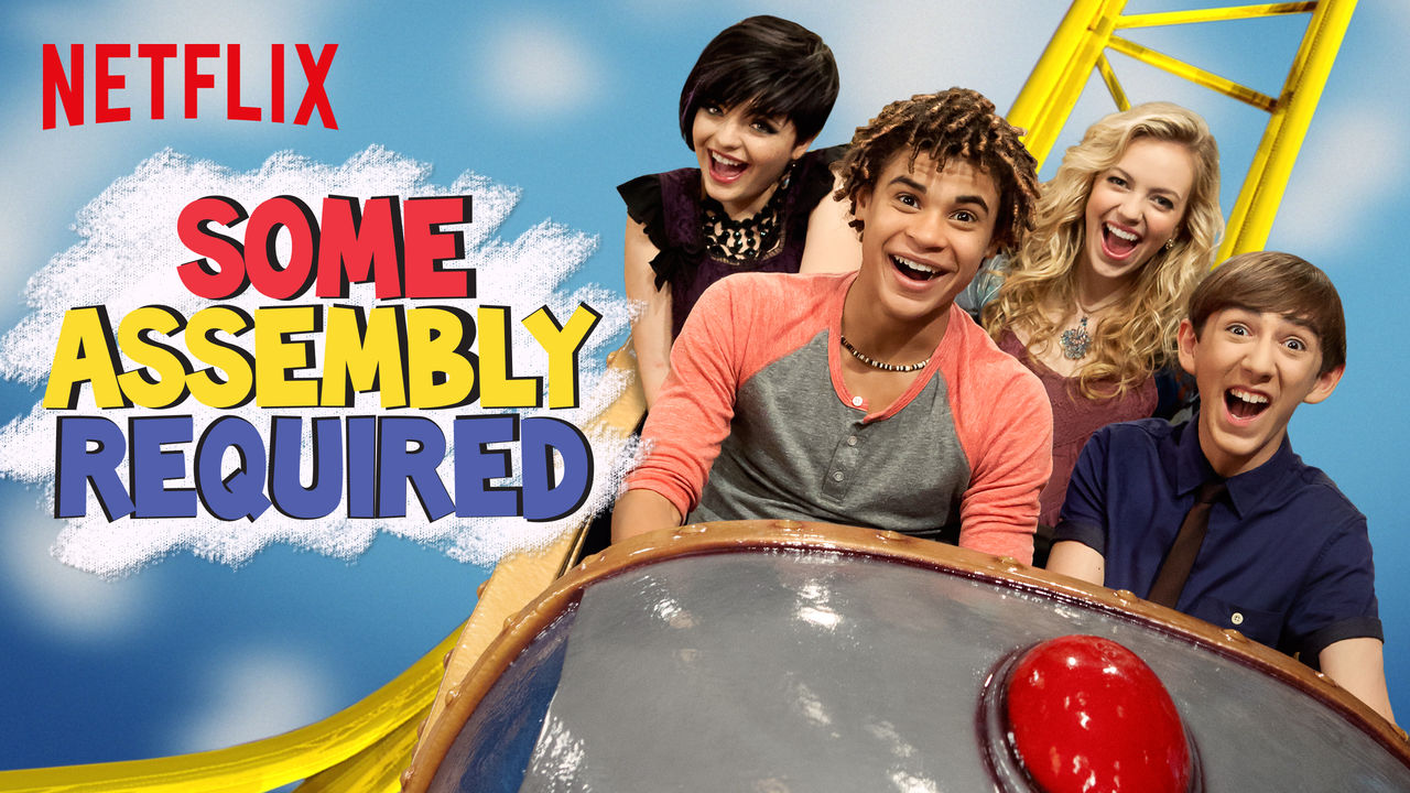 Some Assembly Required (Netflix)