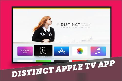 Distinct Daily Apple TV App