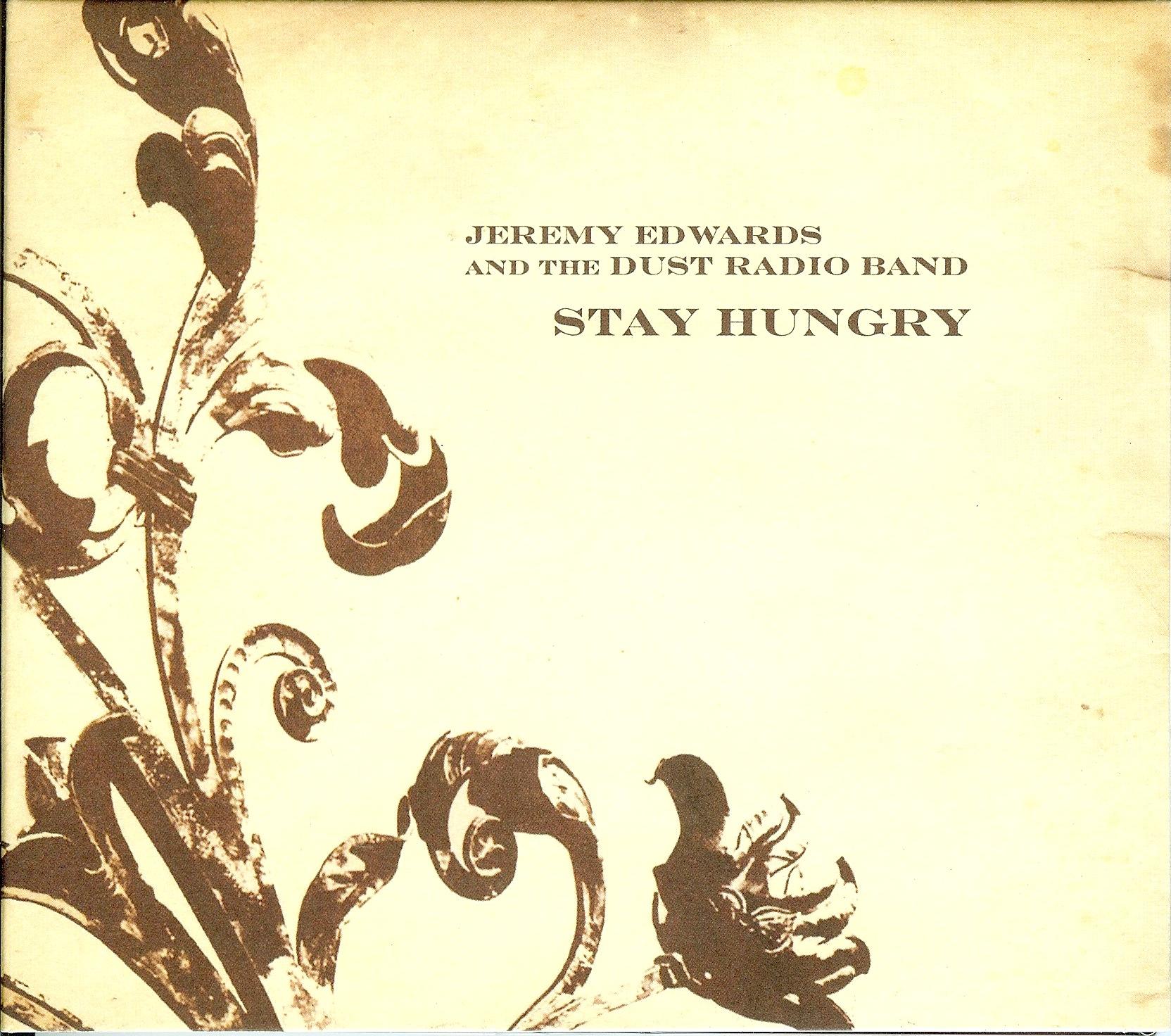 JeremyEdwards&TheDustRadioBand_StayHungry.jpeg