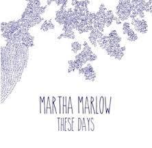 Martha Marlow_These days.jpg