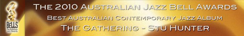 2010 Bell Award - Best Australian Contemporary Jazz Album