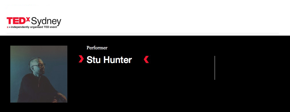 Stu Hunter                  and 'The Migration' band - Appearing at TEDx Sydney on Fri June 16, 2017