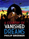 A-Country-of-Vanished-Dreams_FINAL_100x135.jpg