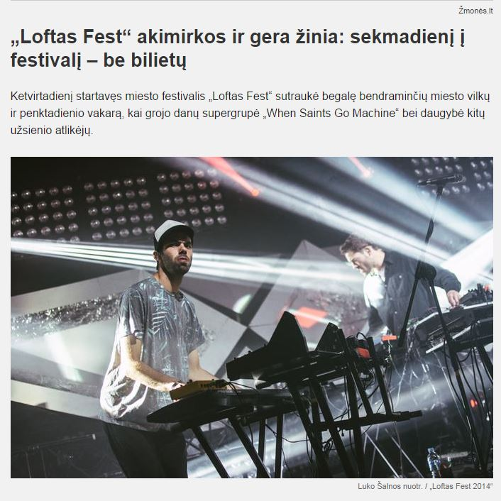 http://www.15min.lt/zmones/naujiena/pramogos/muzika/loftas-fest-akimirkos-ir-gera-zinia-sekmadieni-i-festivali-be-bilietu-28-451599