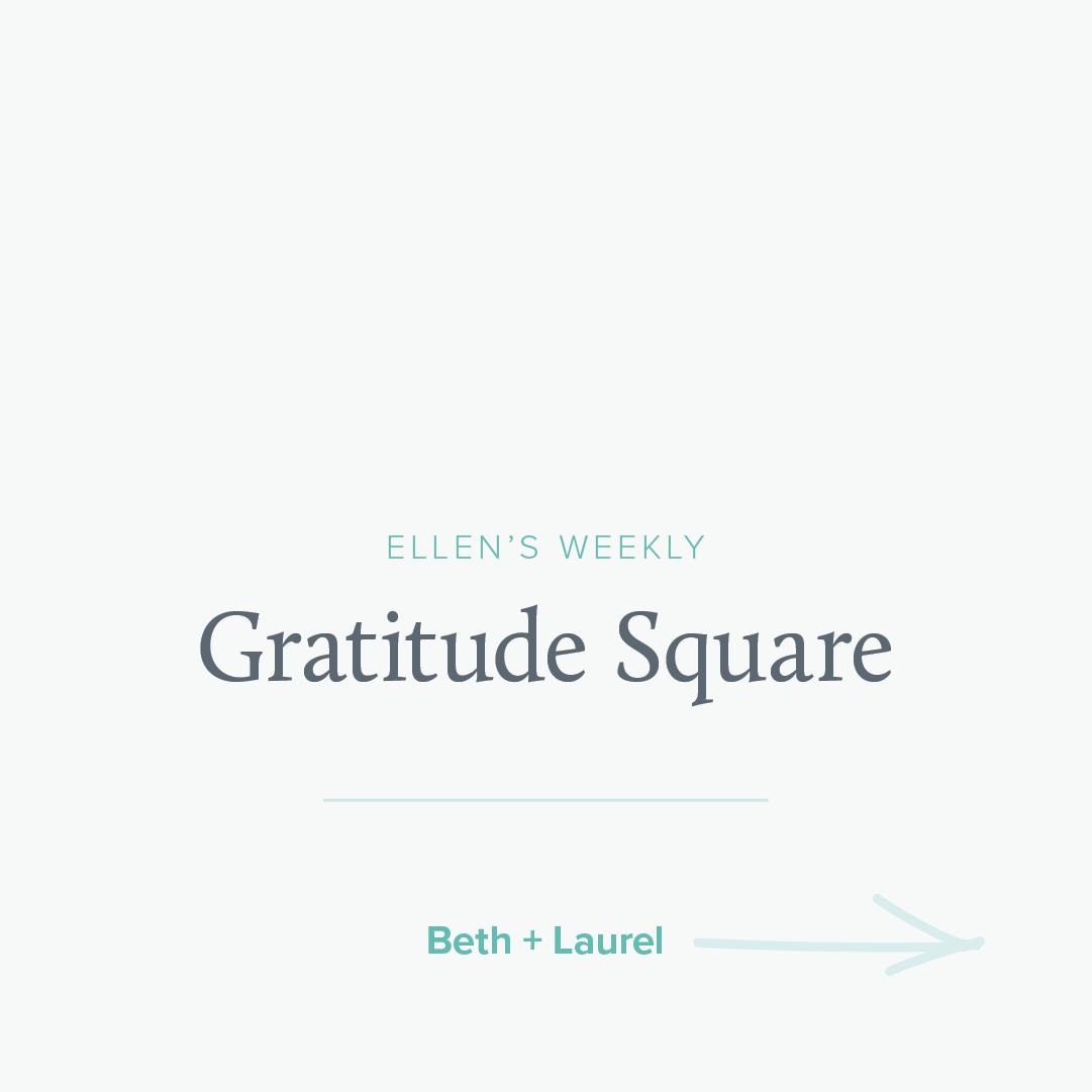Ellen Stoehr Design Gratitude Squares Beth and Laurel.png