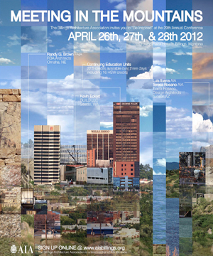 AIA Billings    April 2012    BUILD LLC lectures at  Meeting in the Mountains