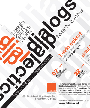 Taliesen West Lecture Series    March 2012  BUILD LLC lectures at Taliesin West