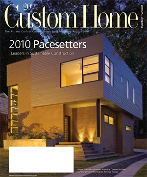 Custom Home Magazine   (pg 20)  July/August 2010  Features BUILD LLC