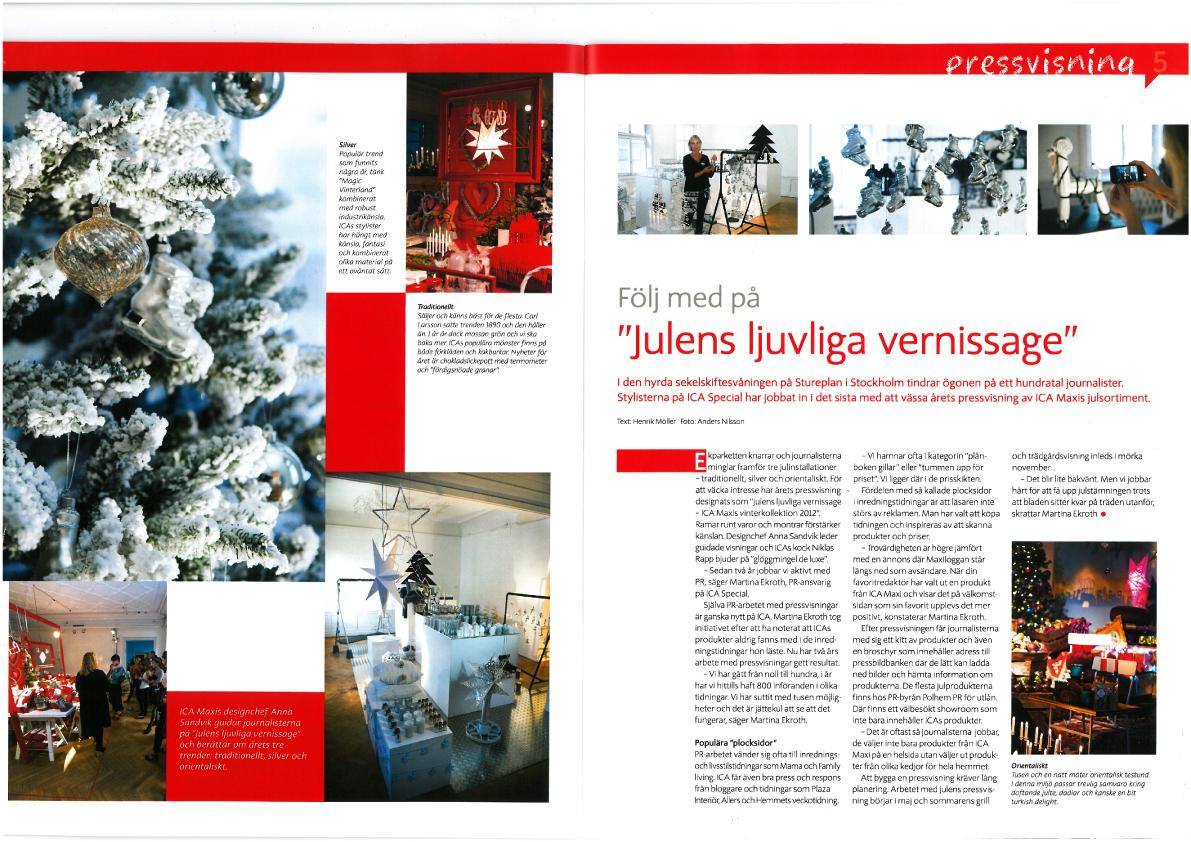ICA Maxis personaltidning, reportage om julskyltning, inredningsdesign med mera.