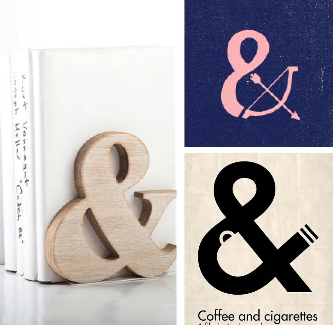 Ampersand Book Ends ,  Arrow Ampersand ,  Coffee and Cigarettes Poster