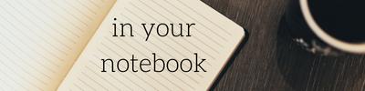 in your notebook.jpg
