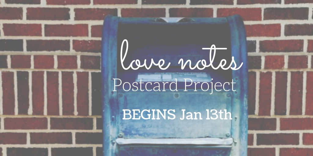 Love Notes Postcard Project