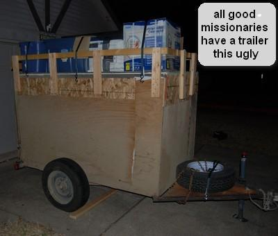 all good missionaries have this trailer.jpg