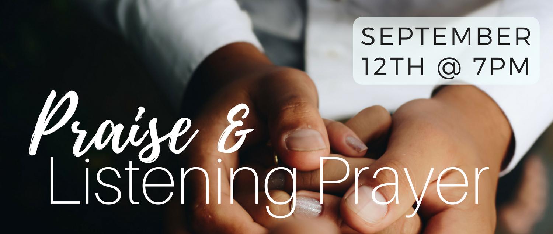 Praise & Listening Prayer Sept Banner.jpg