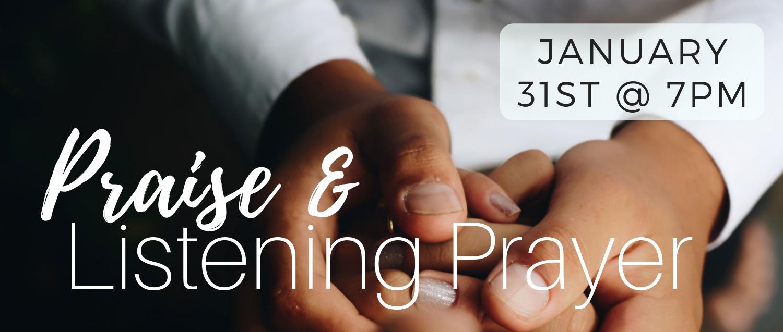 Praise & Listening Prayer Jan19 Banner.jpg