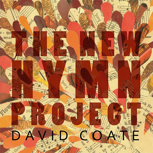 The New Hymn Project - David Coate
