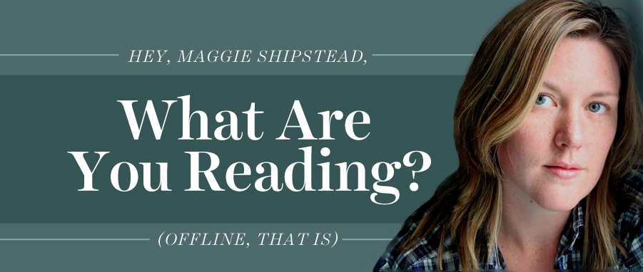 what are you reading maggie