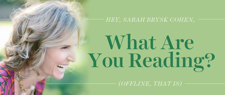 what are you reading sarah brysk cohen