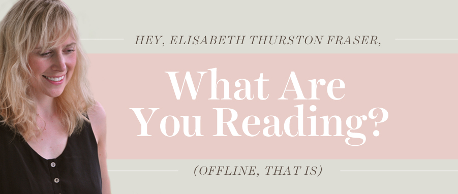 what are you reading elisabeth