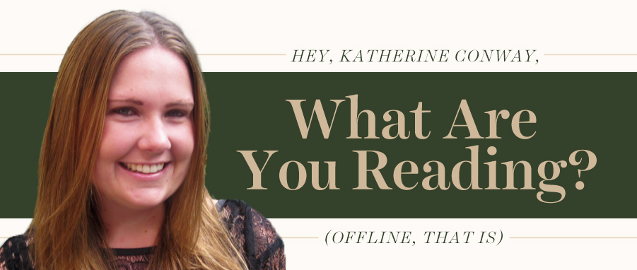 what are you reading katherine