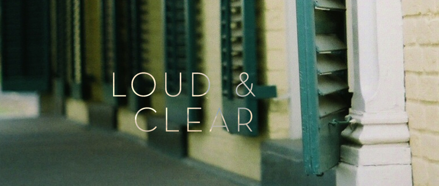 loud and clear 2
