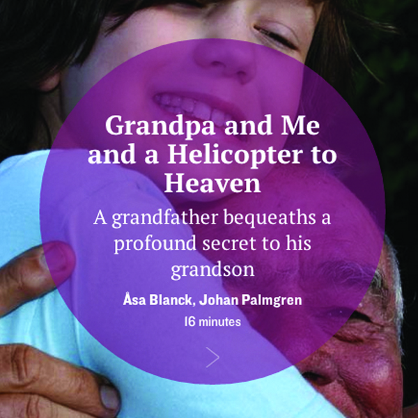 GRANDPA AND ME AND A HELICOPTER TO HEAVEN