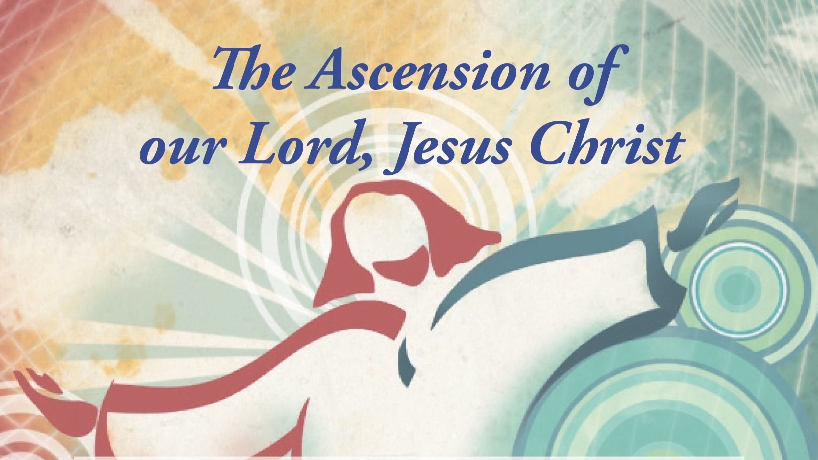 Ascension Day Service - May 30, 7 p.m.