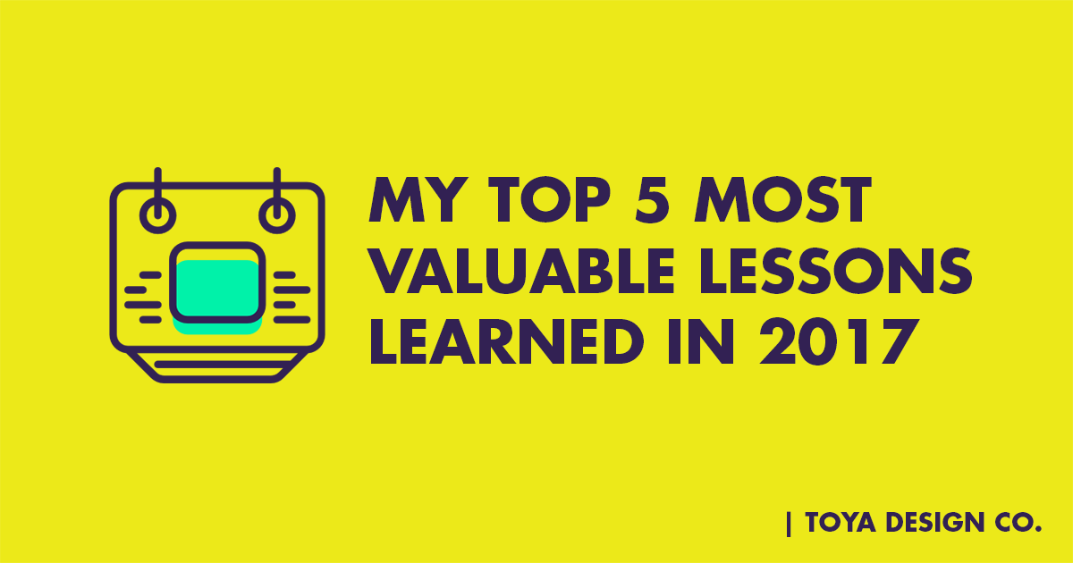 5-Most-Valuable-Lessons-Learned-In-2017.jpg