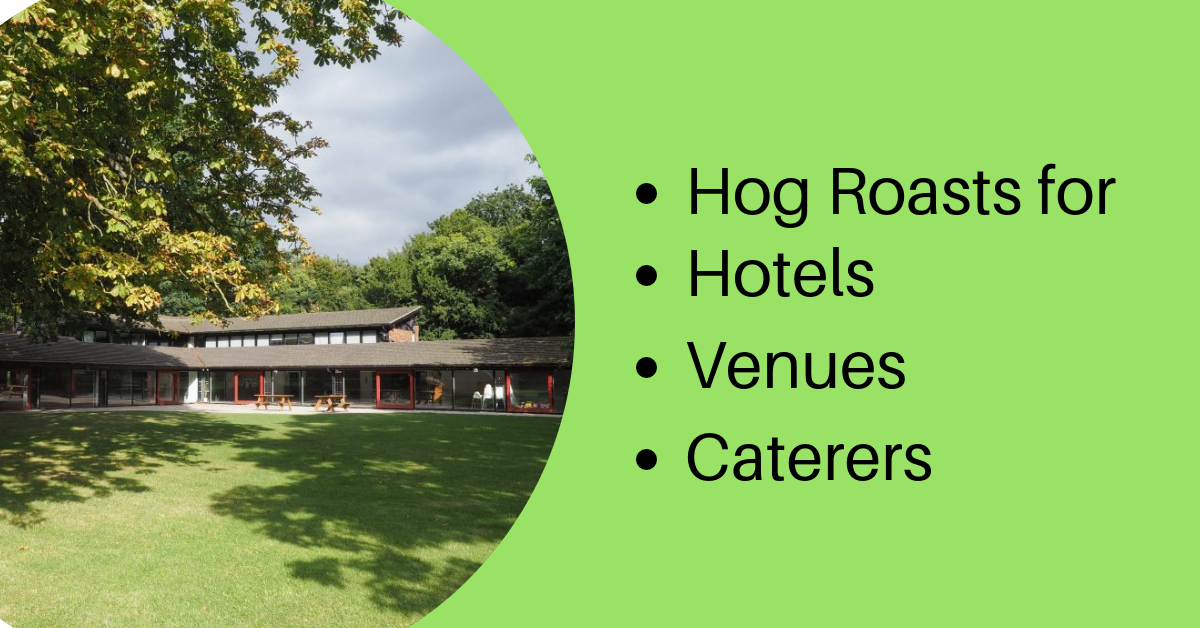 Hog Roast for hotels and caterers