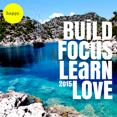 build_focus_learn_love