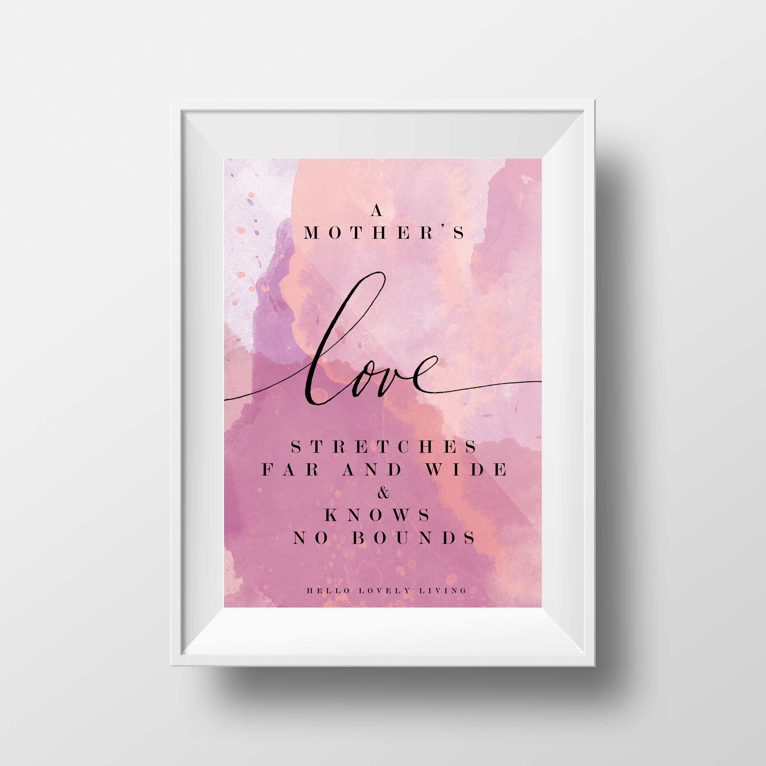 Hello Lovely Living Mother's Day Print