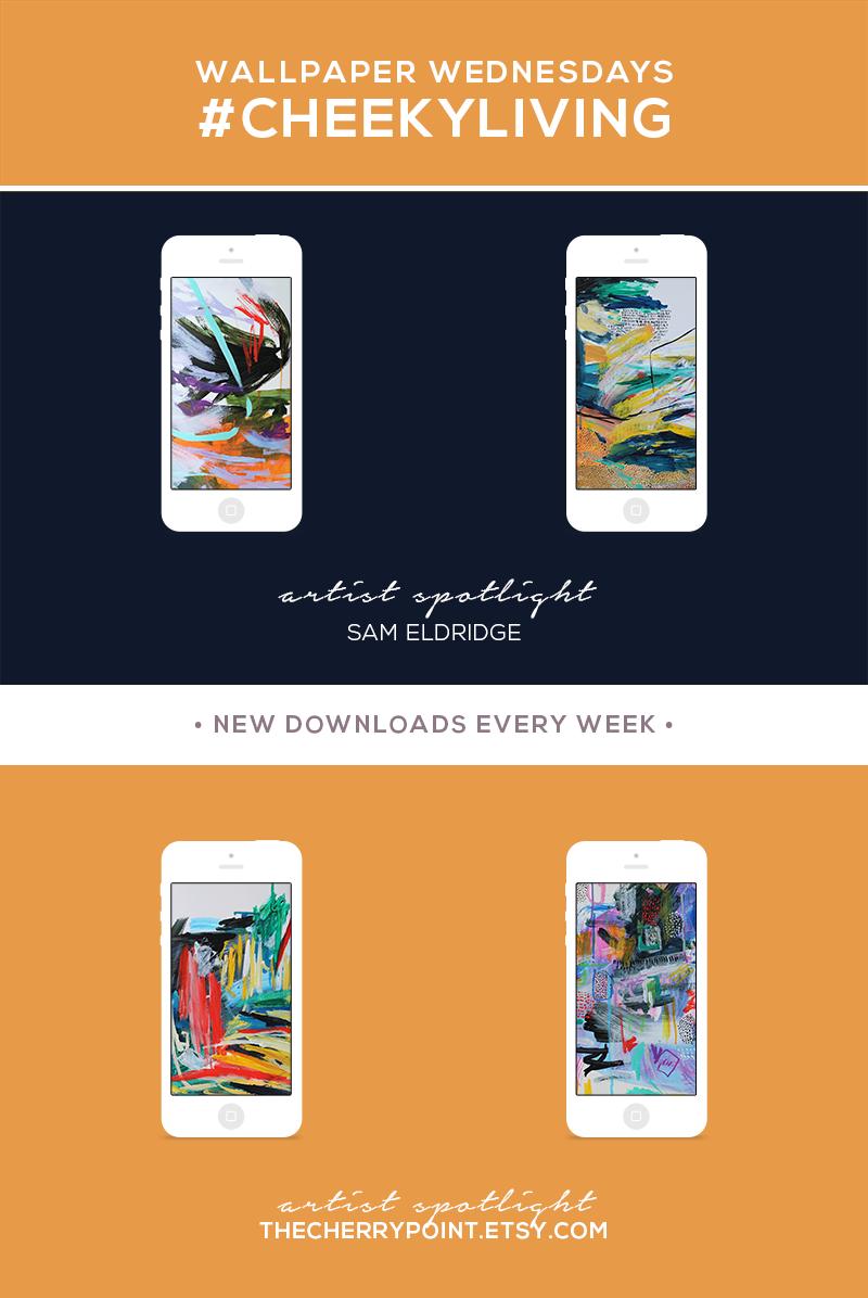 Wallpaper Wednesdays 19 | Artist Feature - Sam Eldridge
