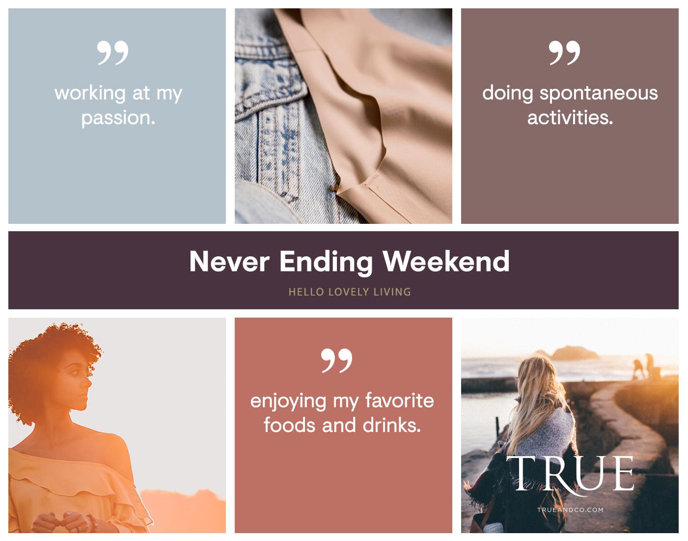 hellolovelyliving.com | The Never-Ending Weekend