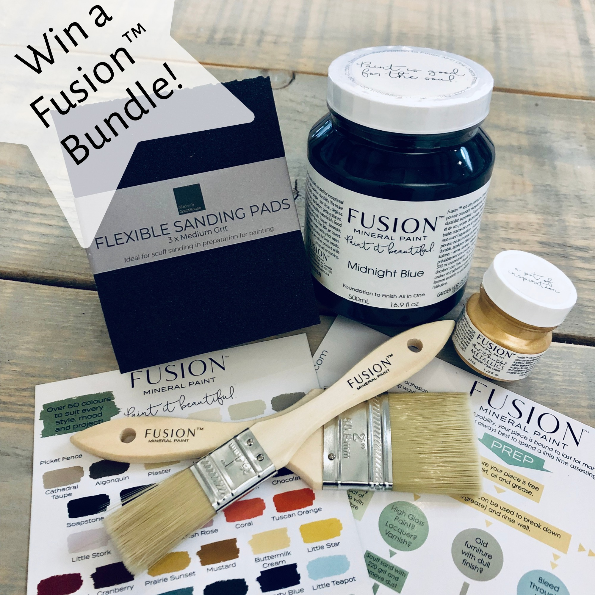 "Win a £40 Fusion Goodie Bundle. - As a thank you to all our fabulous customers, and to give others a chance to try Fusion, each month we're running a free prize draw. Everyone who has purchased from us during that month, either in-store or online, will automatically be entered into the draw for a chance to win a bundle of Fusion goodies worth over £40 RRP. You can also enter without a purchase if you would like to try Fusion for the first time.Monthly Prize Bundles Includes:- 500ml Pot of Fusion Mineral Paint (colour of your choice)- 37ml Metallic Tester Pot (colour of your choice)- 2"" Flat Fusion Brush- 1"" Flat Fusion Brush- Pack of 3 Flexible Sanding Pads- Fusion Colour & Prep GuideGood Luck!Terms & Conditions Apply."